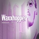 Waxxhopper