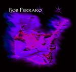 Bob  Ferraro