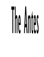 The Antes