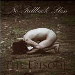 No Fallback Plan