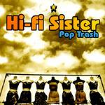 Hi-Fi Sister