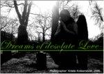 Dreams of desolate love