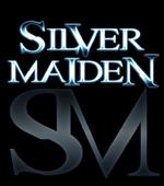 SILVER MAIDEN