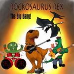 Rockosaurus Rex