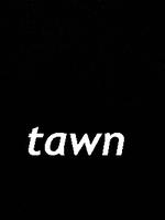 Tawnn