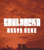 SoulRocka Nasty Nene