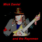Mick Daniel and the Raynmen