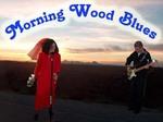 Morning Wood Blues