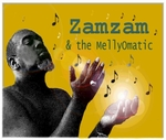 Zamzam & the MellyOmatic