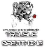 Trouble Breathing