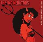The Incinerators