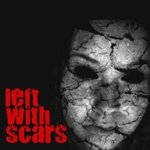 Left With Scars