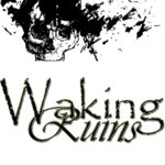 Waking Ruins