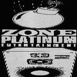 Drop-Zone/Zone Platinum Ent.