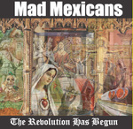 Mad Mexicans