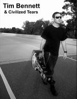 TIM BENNETT / Civilized Tears