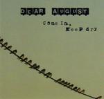Dear August