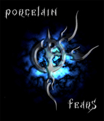 Porcelain Fears