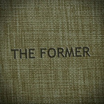 the Former