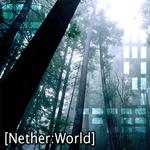[Nether:World]