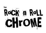 the rock n roll chrome