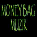 MONEYBAG MUZIK