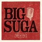BIG SUGA (Josh Horton)